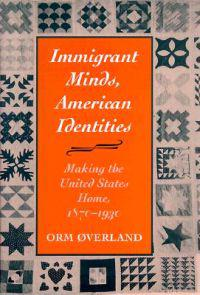 Immigrant Minds, American Identities