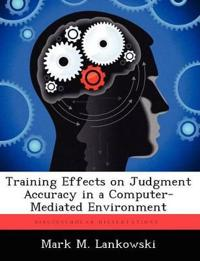 Training Effects on Judgment Accuracy in a Computer-Mediated Environment
