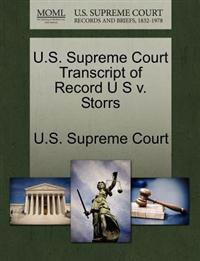 U.S. Supreme Court Transcript of Record U S V. Storrs