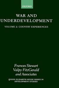War and Underdevelopment: Volume 2: Country Experiences