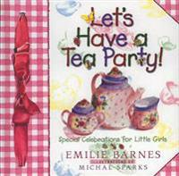 Let's Have a Tea Party!