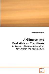 A Glimpse into East African Traditions