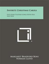Favorite Christmas Carols: Fifty-Nine Yuletide Songs Both Old and New