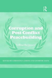 Corruption and Post-Conflict Peacebuilding