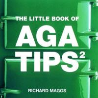 The Little Book of Aga Tips 2