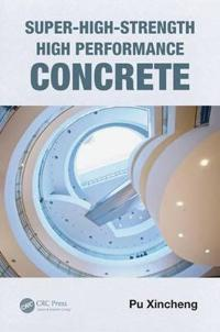 Super-High-Strength High Performance Concrete