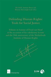 Defending Human Rights Tools for Social Justice