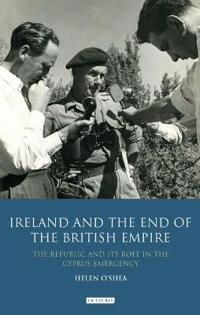 Ireland and the End of the British Empire