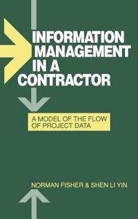Information Management in a Contractor - A Model for the Flow of Data