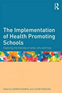 The Implementation of Health Promoting Schools