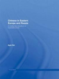 Chinese in Eastern Europe and Russia