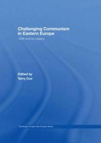 Challenging Communism in Eastern Europe