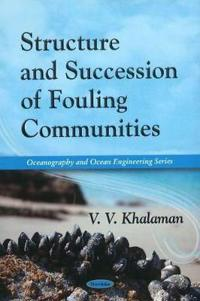 Structure and Succession of Fouling Communities