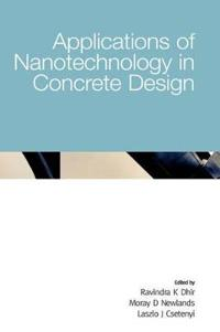 Applications of Nanotechnology in Concrete Design