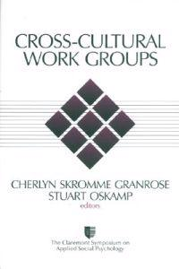 Cross-Cultural Work Groups
