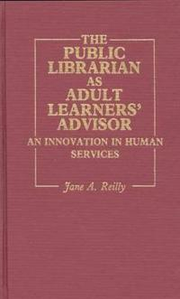 The Public Librarian As Adult Learners' Advisor