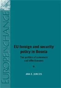 EU Foreign and Security Policy in Bosnia