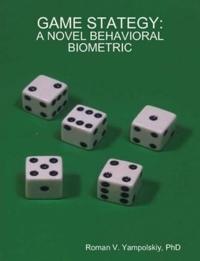 Game Stategy: A Novel Behavioral Biometric