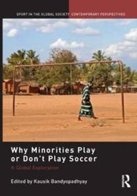 Why Minorities Play or Don't Play Soccer