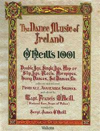 The Dance Music of Ireland O'Neill's 1001