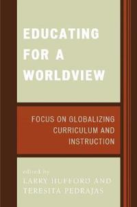 Educating for a Worldview