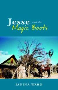 Jesse and the Magic Boots