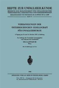 Verhandlungen Der �sterreichischen Gesellschaft F�r Unfallchirurgie