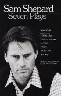 Seven Plays - Sam Shepard