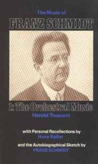 The Music of Franz Schmidt