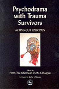 Psychodrama With Trauma Survivors