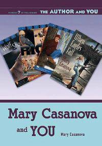 Mary Casanova And You