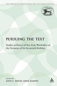 Pursuing the Text