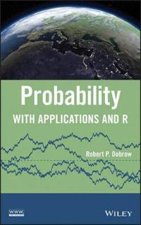 Probability: With Applications and R