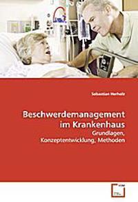 Beschwerdemanagement im Krankenhaus
