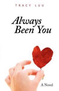 Always Been You