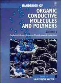 Handbook of Organic Conductive Molecules and Polymers