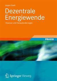 Dezentrale Energiewende: Chancen Und Herausforderungen
