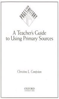 A Teacher's Guide to Using Primary Sources