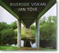 Riverside Viskan : fotografier 2002-2007 = plates 2002-2007