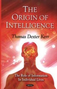 The Origin of Intelligence