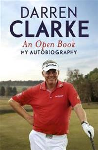 Open book - my autobiography - my story to three golf victories