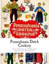 Pennsylvania Dutch Cookery: Proven Recipes for Traditional Pennsylvania Dutch Foods
