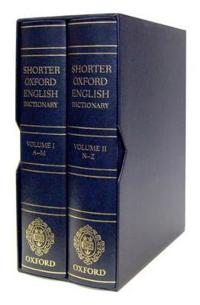 Shorter Oxford English Dictionary: Deluxe Sixth Edition