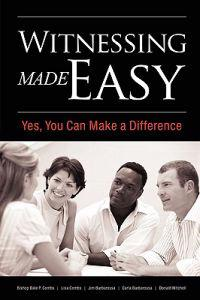Witnessing Made Easy: Yes, You Can Make a Difference