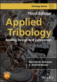 Applied Tribology: Bearing Design and Lubrication, 3rd Edition