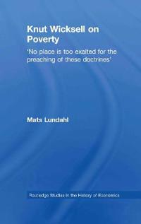 Knut Wicksell On Poverty