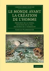 Le Monde Avant La Creation De L'homme