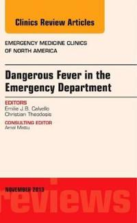 Dangerous Fever in the Emergency Department