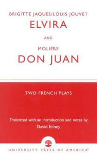 Brigitte Jacques & Louis Jouvet's 'Elvira' and Moliere's 'Don Juan'