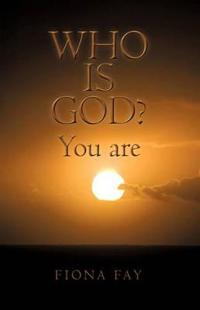 Who Is God You Are